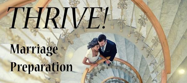 Thrive! Marriage Preparation