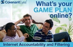 What's your game plan online? Internet Accountability and Filtering