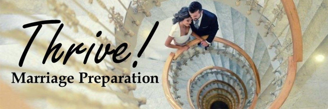 Thrive! Marriage Preparation