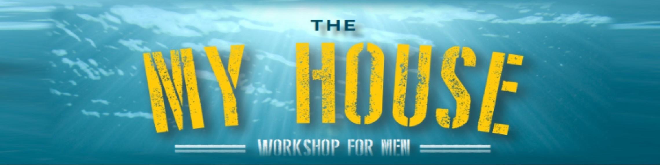 My House Workshop