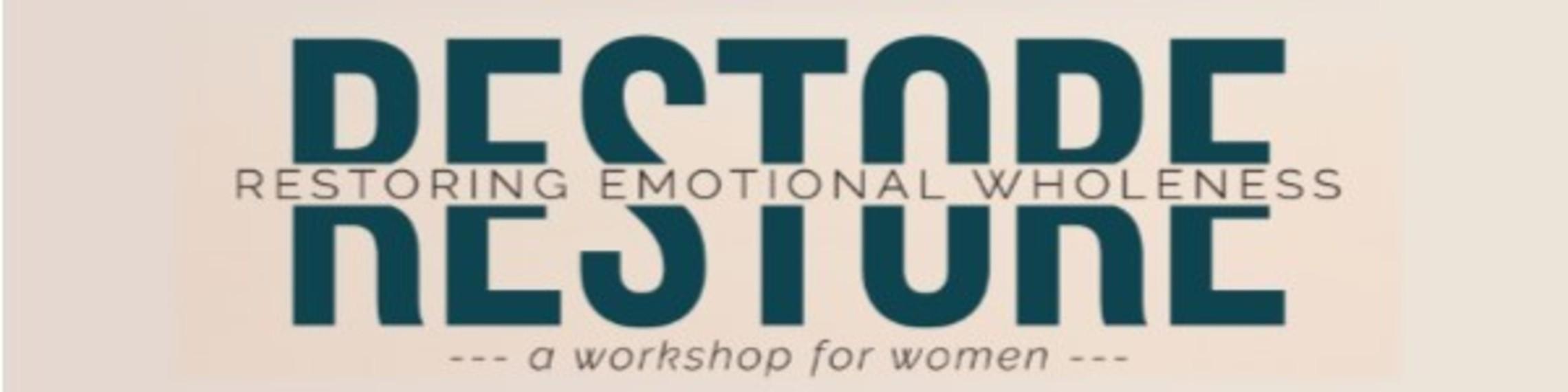 Restore Emotional Wholeness