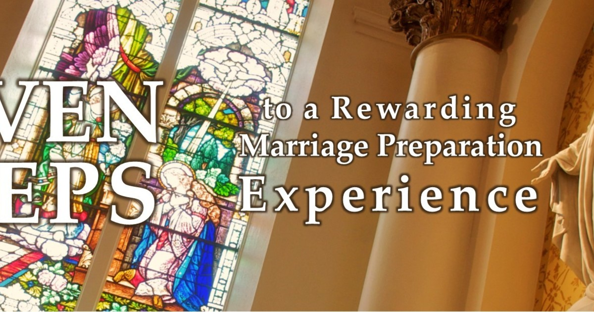 Marriage Preparation: 7 Steps | Marriage and Family Life Office